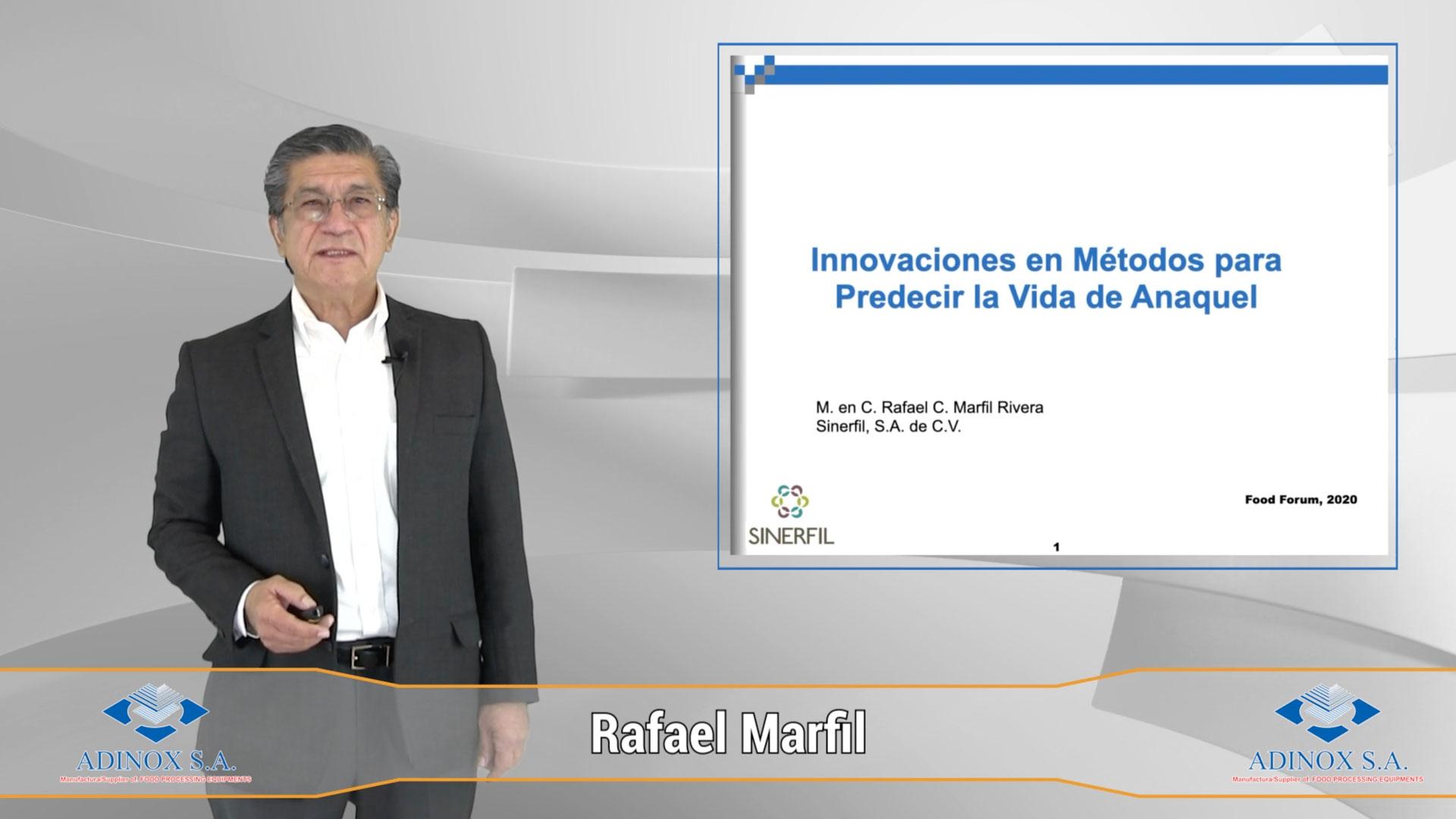 RAFAEL MARFIL - Innovaciones en métodos para predecir la Vida de Anaquel